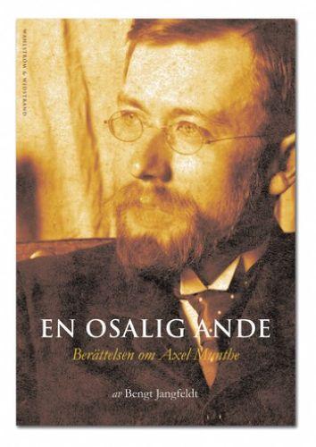 Bengt Jangfeldts historia om Axel Munthe berättar allt om drottning Victorias relation till Munthe...